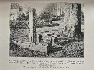 The Whipping Post and remains of original Stocks at Meldreth as they were about 1800.<br> The Manor House of