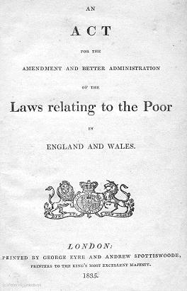 Poor Law Amendment Act, 1834 | www.workhouses.org.uk