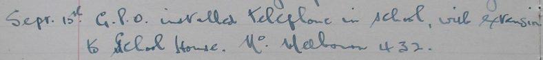 School Log Book, 15th September 1954 recording the installation of telephone   Courtesy of Meldreth Primary School